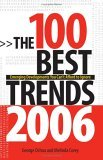 The 100 Best Trends, 2006