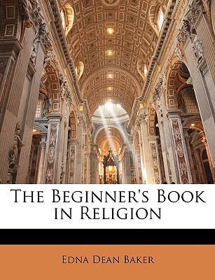 The Beginner's Book in Religion