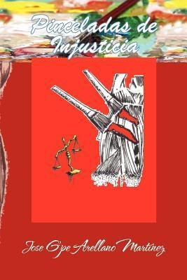 Pinceladas De Injusticia