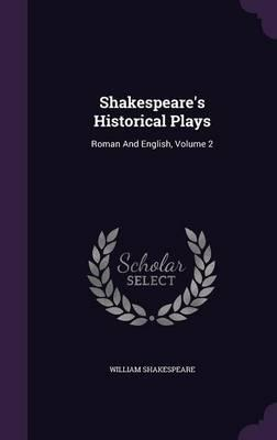 Shakespeare's Historical Plays