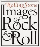 Rolling Stone Images of Rock & Roll