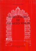 Il restauro di Palazzo Volpi, 1970-1986