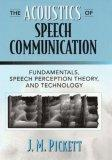 The Acoustics of Speech Communication