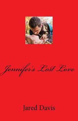 Jennifer's Lost Love