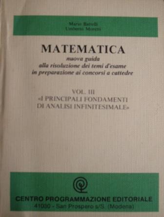 Matematica. Nuova guida alla risoluzione dei temi d'esame in preparazione ai concorsi a cattedre