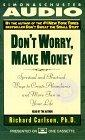 DON'T WORRY MAKE MONEY