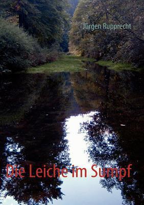 Die Leiche im Sumpf