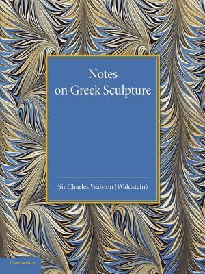 Notes on Greek Sculpture