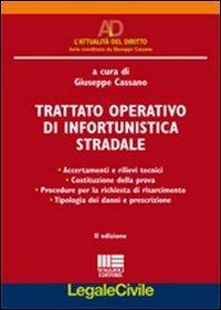 Trattato operativo di infortunistica stradale