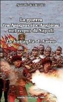 La guerra tra Aragonesi e Angioini nel regno di Napoli. La battaglia di Sarno