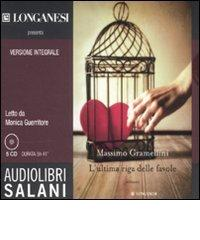 L'ultima riga delle favole. Audiolibro. 5 CD Audio