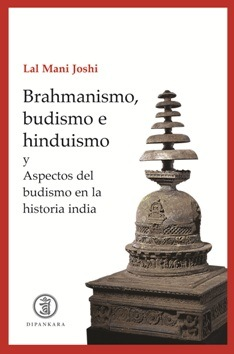 Brahmanismo, budismo e hinduismo