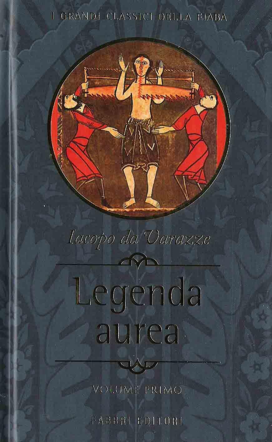 Legenda aurea, Vol. 1