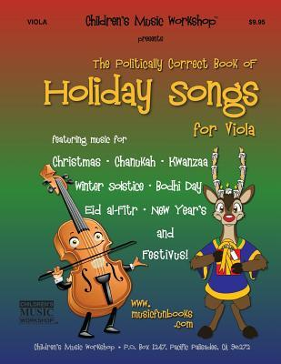 The Politically Correct Book Holiday Songs for Viola