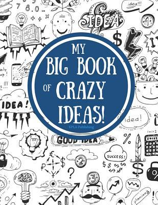 My Big Book of Crazy...