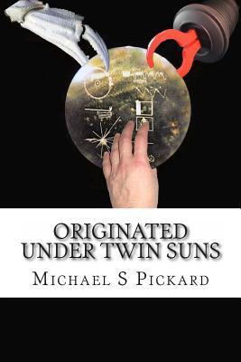 Originated Under Twin Suns
