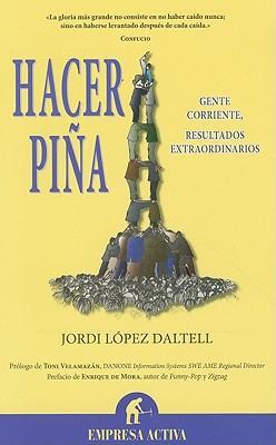 Hacer pina / Sticking Together
