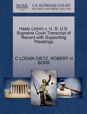 Hasty (John) V. U. S. U.S. Supreme Court Transcript of Record with Supporting Pleadings