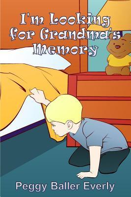 I'm Looking for Grandma's Memory