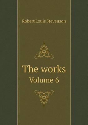 The Works Volume 6