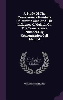 A Study of the Transference Numbers of Sulfuric Acid and the Influence of Gelatin on the Transference Numbers by Concentration Cell Method