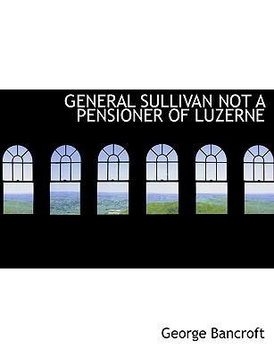 GENERAL SULLIVAN NOT A PENSIONER OF LUZERNE