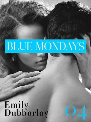 Blue Mondays 4