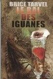 Le bal des iguanes