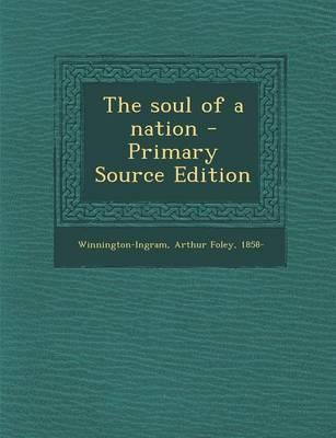 The Soul of a Nation - Primary Source Edition