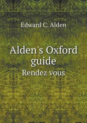 Alden's Oxford Guide Rendez Vous