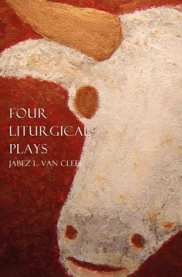 Four Liturgical Plays
