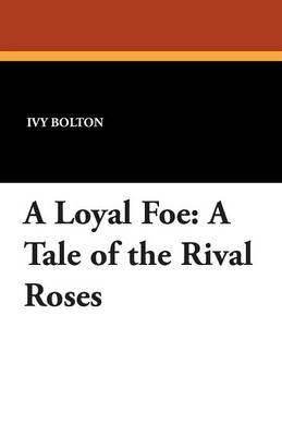 A Loyal Foe