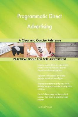 Programmatic Direct Advertising a Clear and Concise Reference