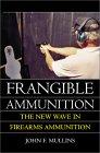 Frangible Ammunition