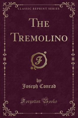 The Tremolino (Classic Reprint)