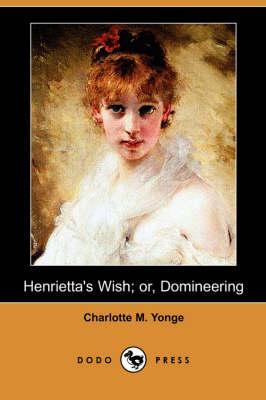 Henrietta's Wish or ...
