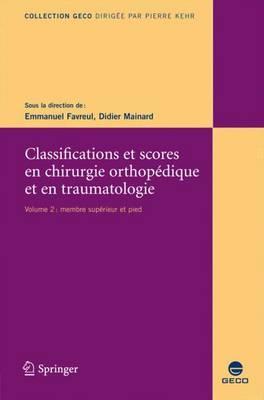 Classification Et Scores En Chirurgie Orthopedique Et En Traumatologie