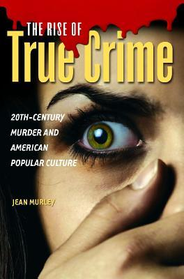 The Rise of True Crime