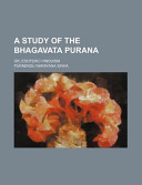 A Study of the Bhagavata Purana; Or, Esoteric Hinduism