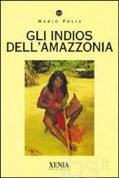 Gli indios dell'Amaz...