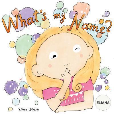 What's My Name? Elia...