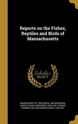 REPORTS ON THE FISHES REPTILES