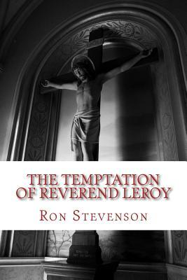 The Temptation of Reverend Leroy