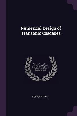 Numerical Design of Transonic Cascades