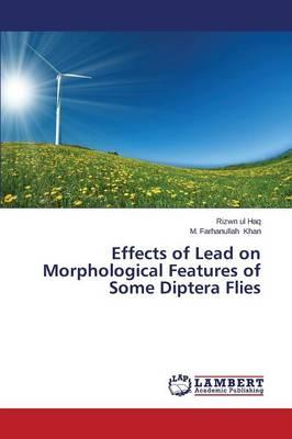 Effects of Lead on Morphological Features of Some Diptera Flies