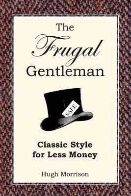 The Frugal Gentleman