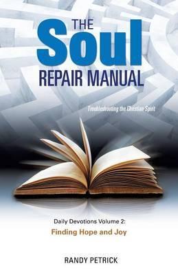 SOUL REPAIR MANUAL- VOLUME 2