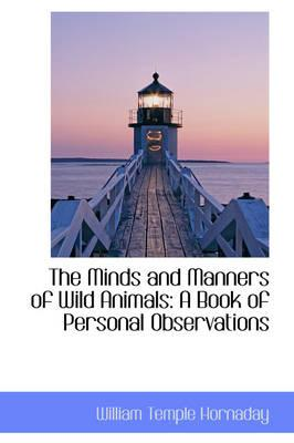 The Minds and Manners of Wild Animals