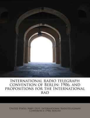 International radio telegraph convention of Berlin