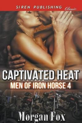 CAPTIVATED HEAT MEN OF IRON HO
